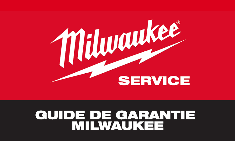 GUIDE DE GARANTIE MILWAUKEE